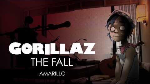 Gorillaz - Amarillo - The Fall