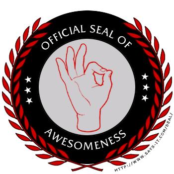 File:Sealofawesomeness.png