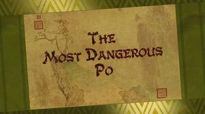 The Most Dangerous Po Title