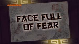 KFP LoA S03E25 Face Full of Fear title card