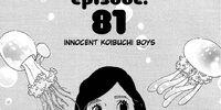 Chapter 81. Innocent Koibuchi Boys