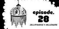 Chapter 28. Jellydog Millionaire