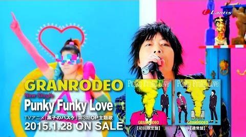 GRANRODEO「Punky Funky Love」short ver
