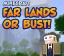 Far Lands or Bust