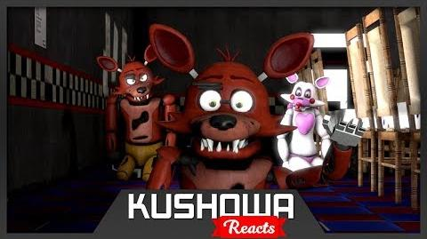 Kushowa Reacts to SFM FNAF Foxy's Family Give Me A Break