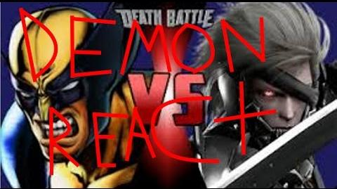DEMON REACT Wolverine VS Raiden DEATH BATTLE!