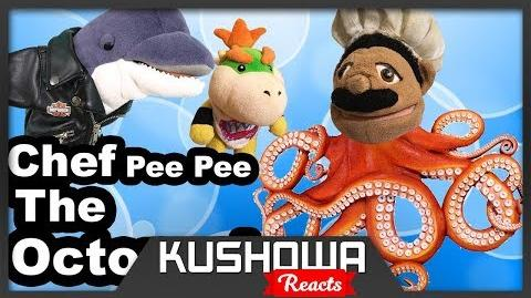 Kushowa Reacts to SML Movie Chef Pee Pee The Octopus!