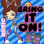 Music bring it on