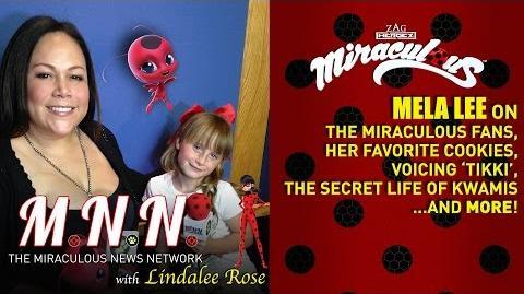 Mela Lee (Tikki) & Lindalee talk Miraculous Ladybug *Spoilers* (MNN) Ep