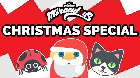 MIRACULOUS LADYBUG CHRISTMAS SPECIAL!!!