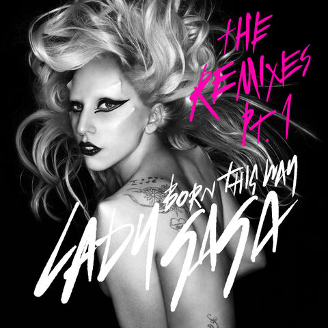 File:Lady-GaGa-Born-This-Way-The-Remixes-Pt.1-Official-EP-Cover.jpg