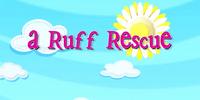 A Ruff Rescue