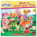 Meet the lalaloopsy girls book