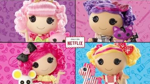 NEW Lalaloopsy Dolls Featured in We're Lalaloopsy Netflix Original Series 30 Commercial