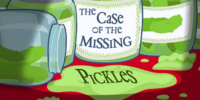 The Case of the Missing Pickles