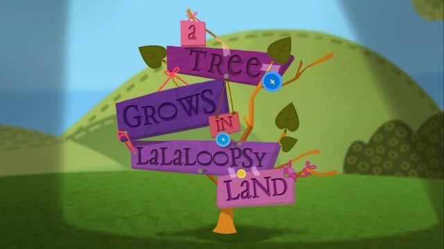 File:Lalaloopsy S1E12 A Tree Grows in Lalaloopsy Land - title screen.jpg