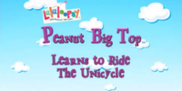 Peanut Big Top Learns to Ride the Unicycle