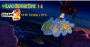 The Land Before Time 14 Escape 2 New York City