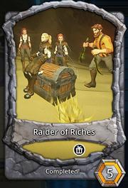 Raider of riches