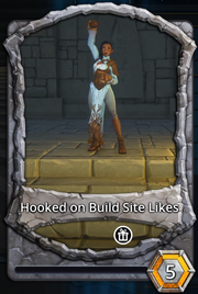 Hooked on build site likes
