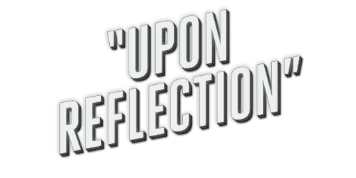 File:UponReflection.png