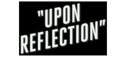 UponReflection