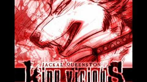 Jackal Queenston - King Vicious
