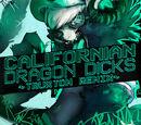 CALIFORNIaN DRAgon DICKS (Truxton Remix)