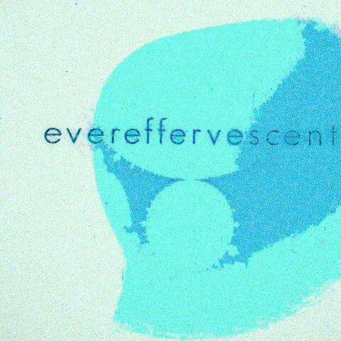 File:Evereffervescent cover.jpg