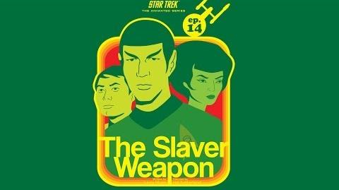 The Slaver Weapon