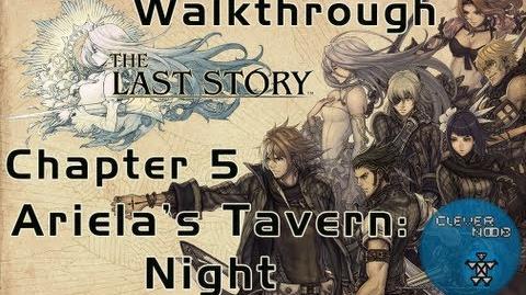 The Last Story Walkthrough Chapter 5 Ariela's Tavern Night