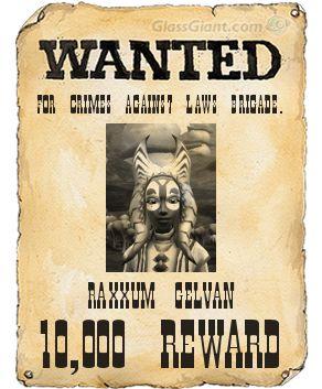 Raxxum Gelvan Wanted Poster