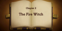 Chapter 2: The Fire Witch