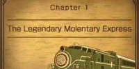 Chapter 1: The Legendary Molentary Express
