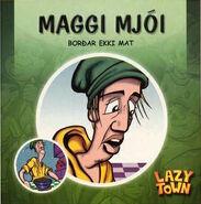 Nick Jr. LazyTown - Jives in Maggi Mjói Borðar Ekki Mat (1)