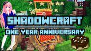 ShadowCraft Anniversary