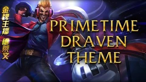 LoL Login theme - Chinese - 2014 - Primetime Draven