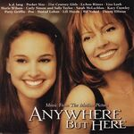 Various Artists - Anywhere But Here- Music From the Motion Picture