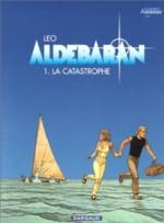 La Catastrophe Aldebaran tome 1