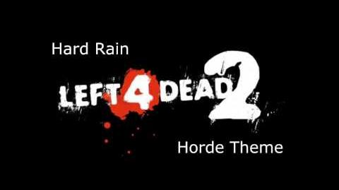 Left 4 Dead 2 - Hard Rain Horde Theme