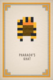 Pharaohs Khat