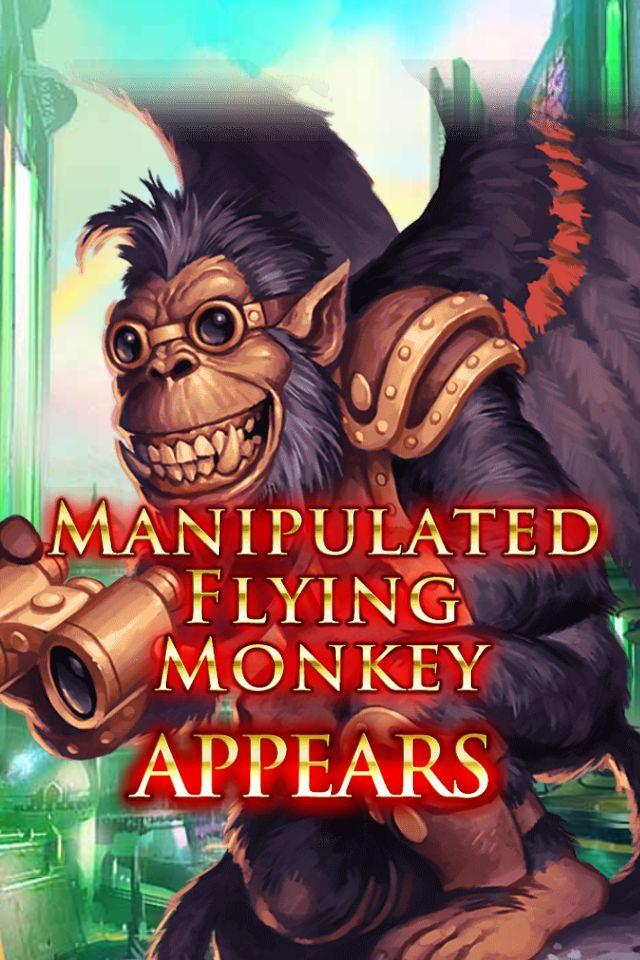 (Servant) Manipulated Flying Monkey