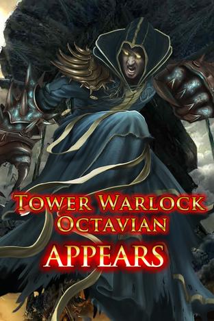 Tower Warlock Octavian Appears