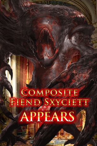 Composite Fiend Sxyciett Appears