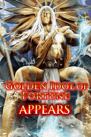 Golden Idol of Fortune Appears