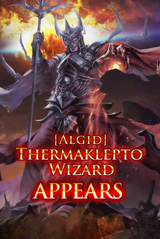 (Algid) Thermaklepto Wizard Appears