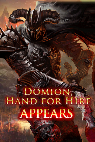 Domion, Hand for Hire Appears