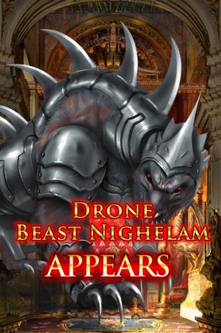 Drone Beast Nighelam Appears