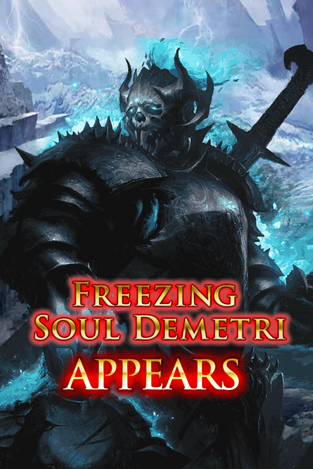 Freezing Soul Demetri Appears