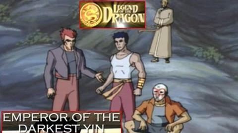Legend Of The Dragon Episode 11 Emperor Of The Darkest Yin